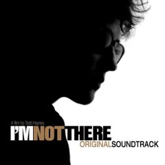 I'm_Not_There_Soundtrack_Cover